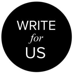 Write For Us – Home Improvement-Family-Health Blog